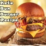 Impeccable Ketogenic Bun Burgers Ideas That'll Blow You Away