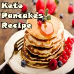 Keto Pancakes Recipe For Ketogenic Desserts