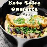 Keto Spicy Omelette Recipe For Ketogenic Breakfast