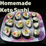 Homemade Keto Sushi Recipe