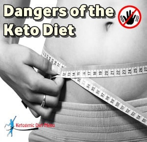 The Top Dangers of the Keto Diet