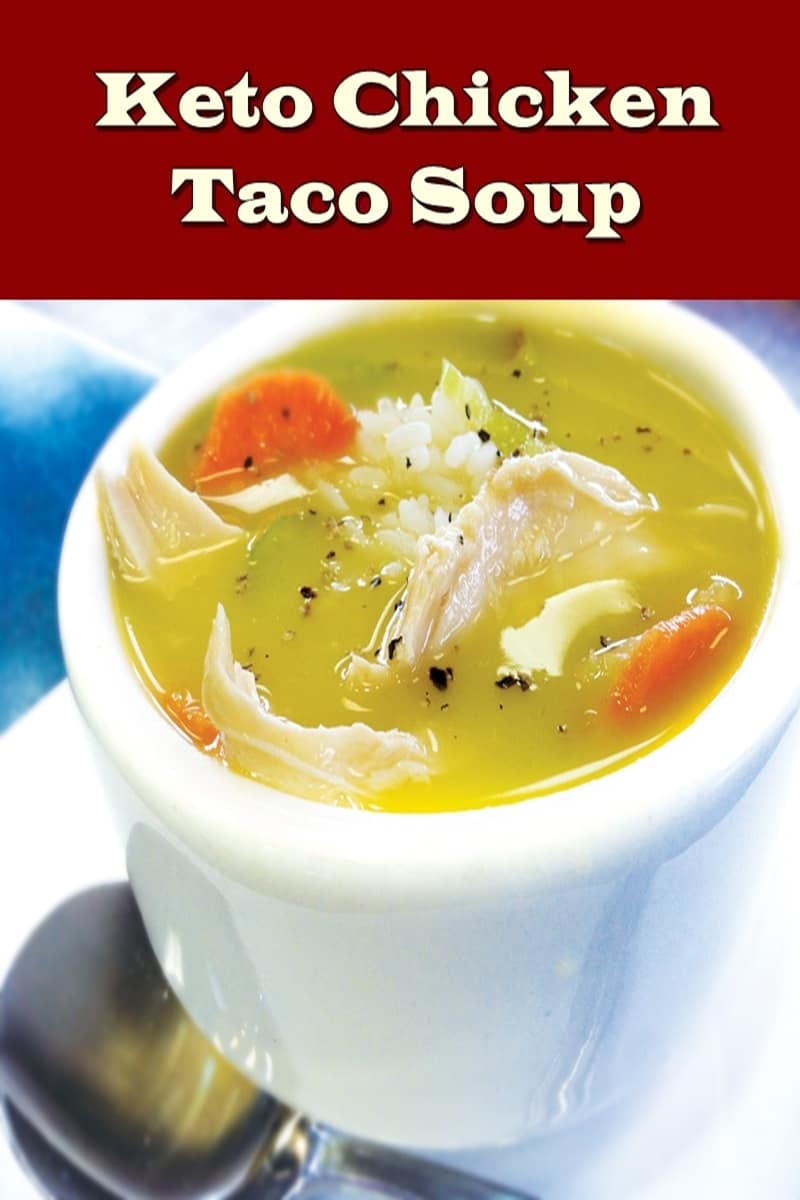 keto chicken taco soup recipe