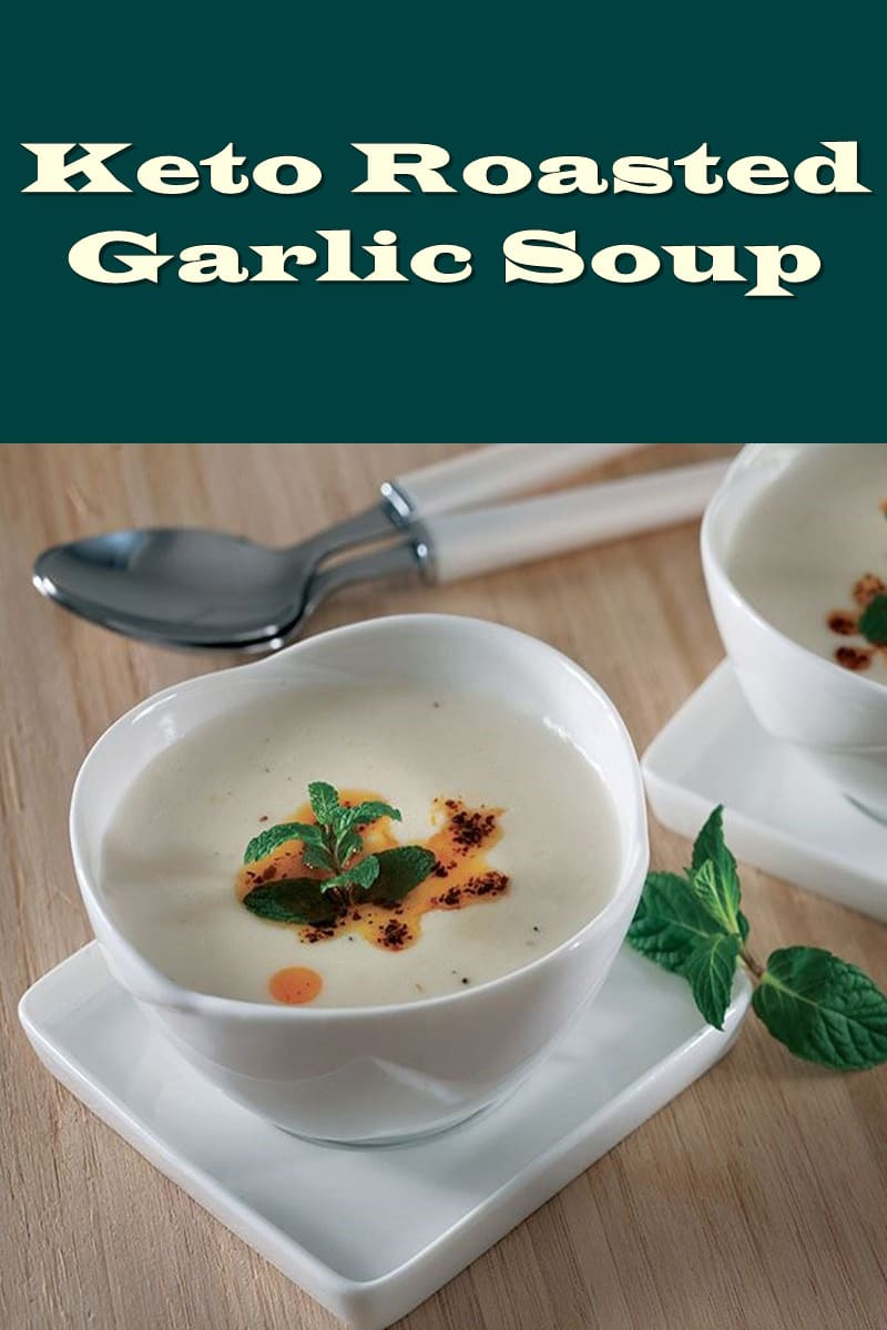 Ketogenic Roasted Garlic Soup Recipe